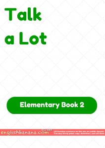 Talk a Lot – Elementary Book 2