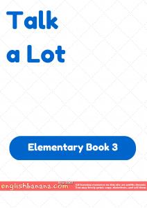Talk a Lot – Elementary Book 3