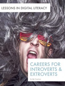 Careers for Introverts & Extroverts – Lessons in Digital Literacy
