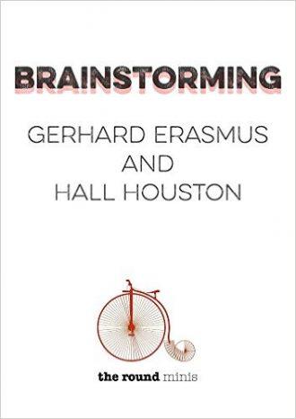 Brainstorming By Erasmus and Houston