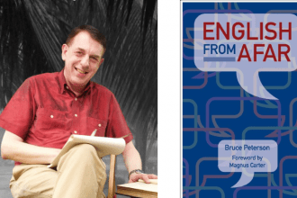 "Interview with Bruce Peterson Author of ""English from Afar"""