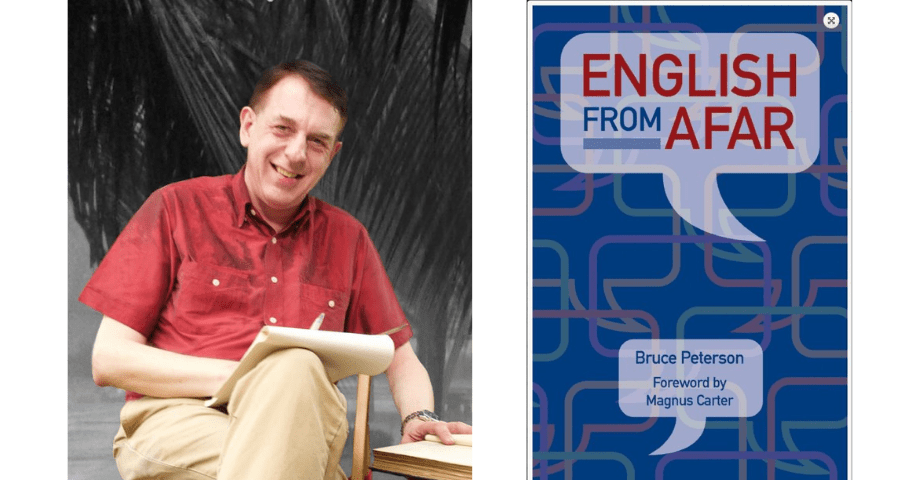 """Interview with Bruce Peterson Author of """"English from Afar"""""""