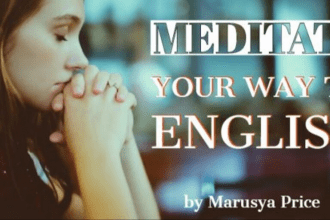 Meditate Your Way to English