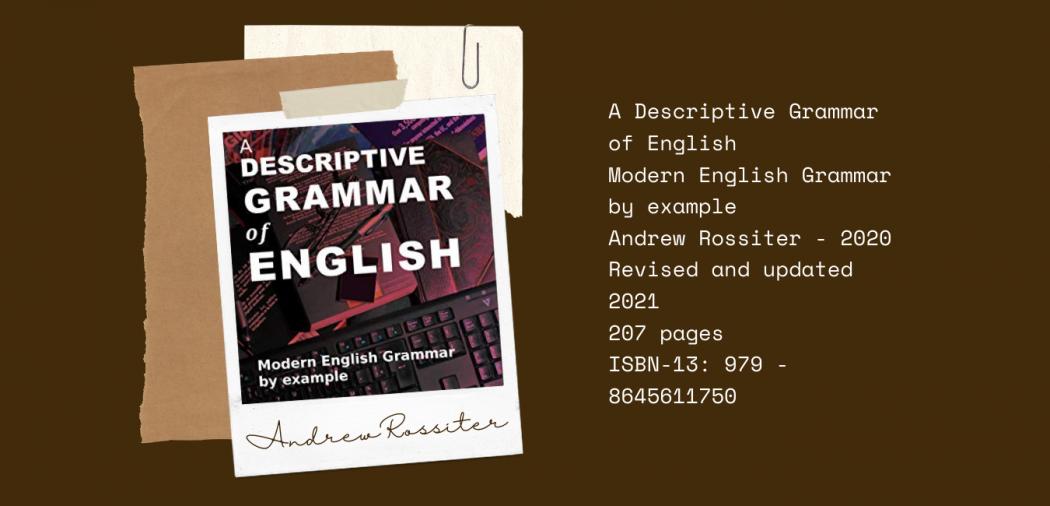 A Descriptive Grammar of English