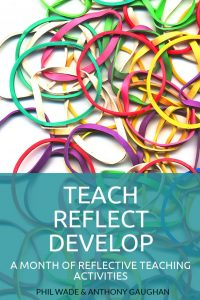 Teach Reflect Develop: A Month of Reflective Teaching Activities