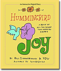 Hummingbird Joy: A Book of All the Things That Make Your Happy