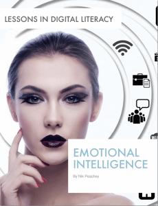Emotional Intelligence – Lessons in Digital Literacy